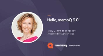 Hello, memoQ 9.0! webinar