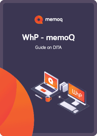 Dita Localization Guide - memoQ