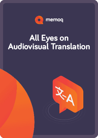 Audiovisual Translation with memoQ