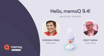 Hello, memoQ 9.4 webinar